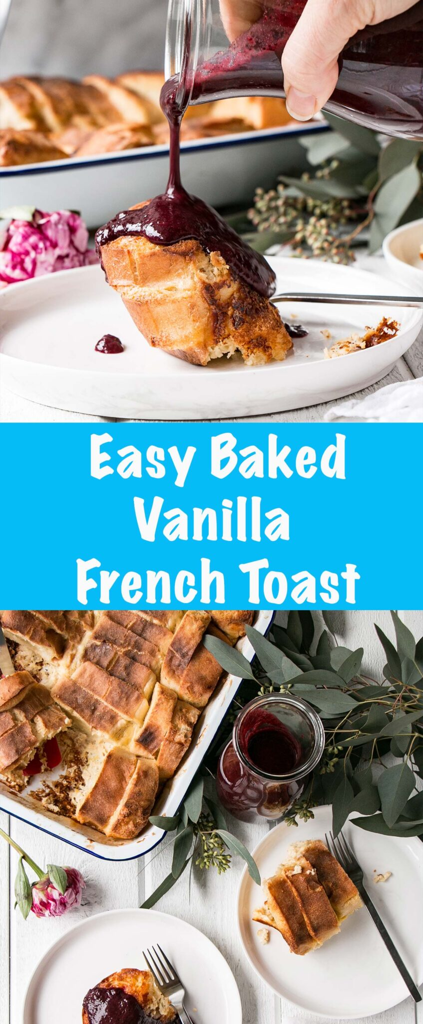 Easy Baked Vanilla French Toast with Berry Sauce is a dream brunch! Easy to prep, smells heavenly in the oven, and tastes is crazy delicious! #brunch #frenchtoast