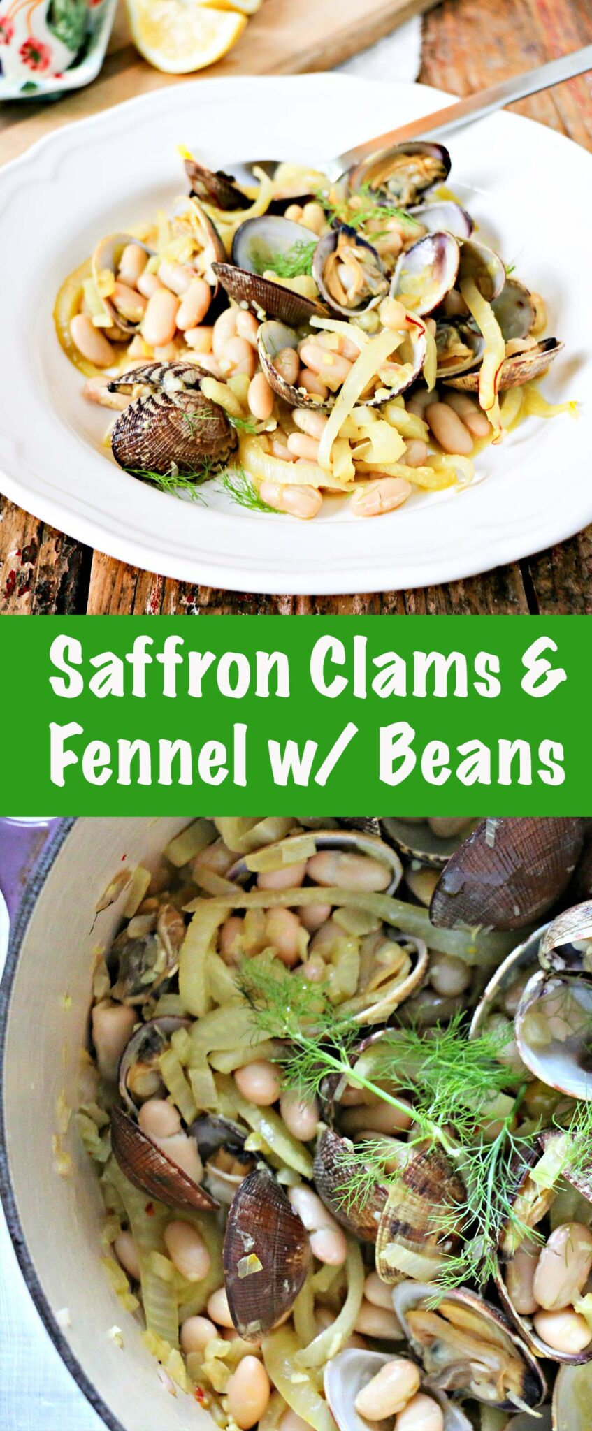 Saffron Clams & Fennel with White Beans long collage