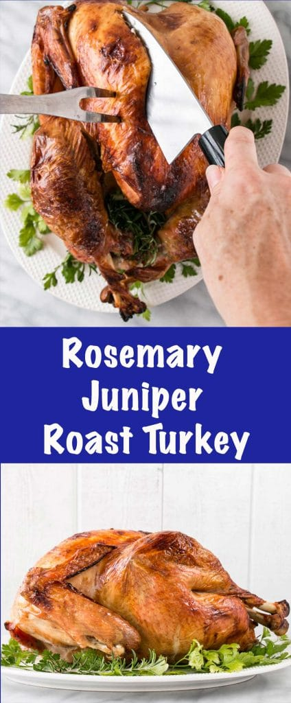 Rosemary and Juniper Roast Turkey is the juiciest and perfectly roast turkey. The cooking method is packed with tips for a crispy exterior and a juicy interior.