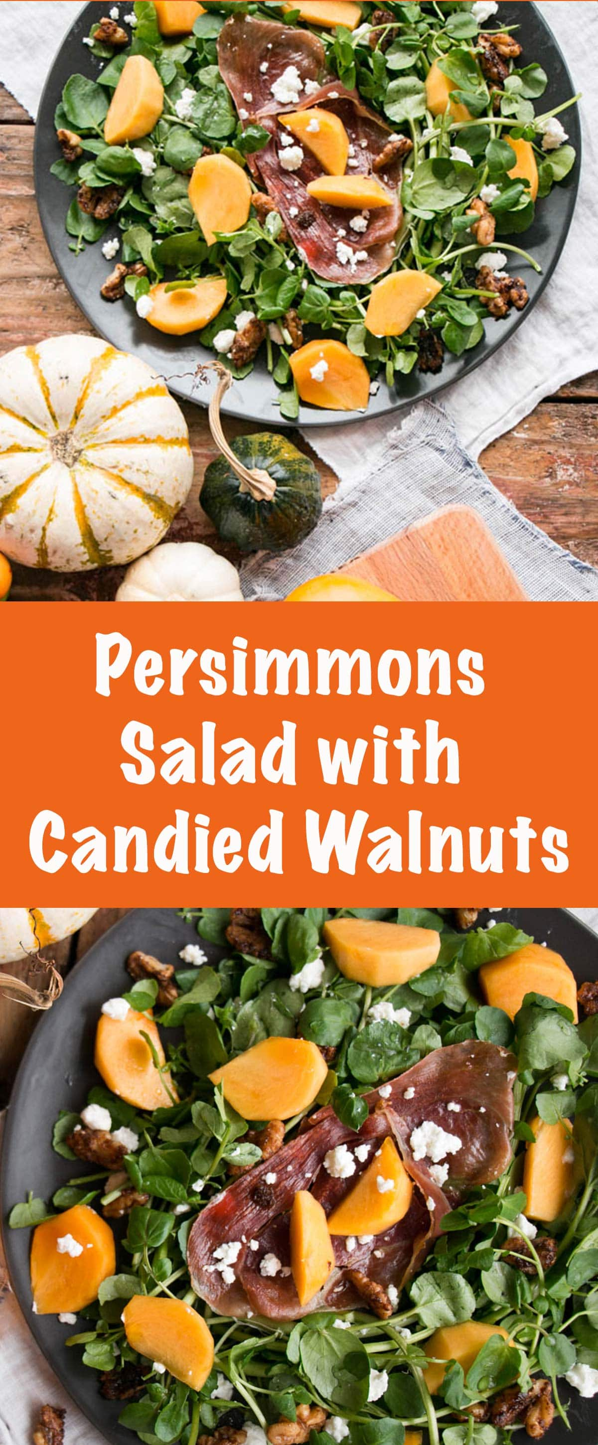 Persimmons and Watercress Salad with Candied Walnuts and Goat's Cheese | My Kitchen Love