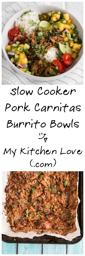 Slow Cooker Pork Carnitas Burrito Bowls | My Kitchen Love