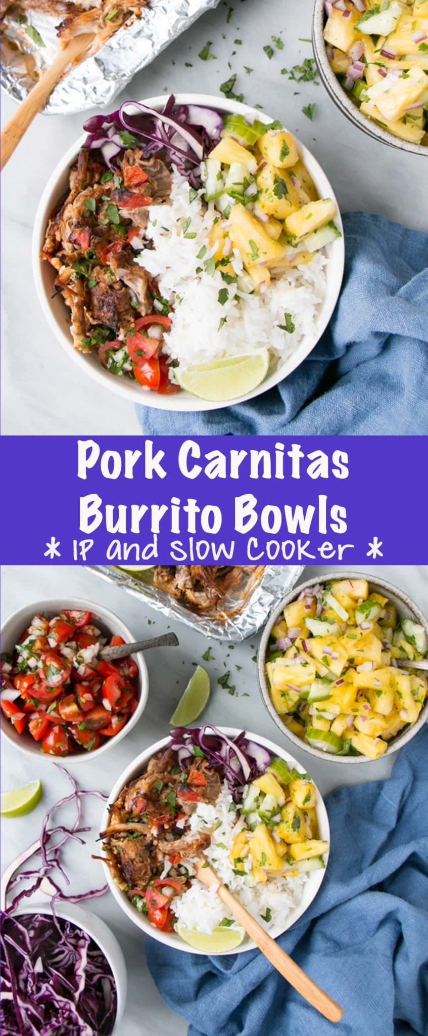 Slow Cooker / Instant Pot Pork Carnitas Burrito Bowls long pin