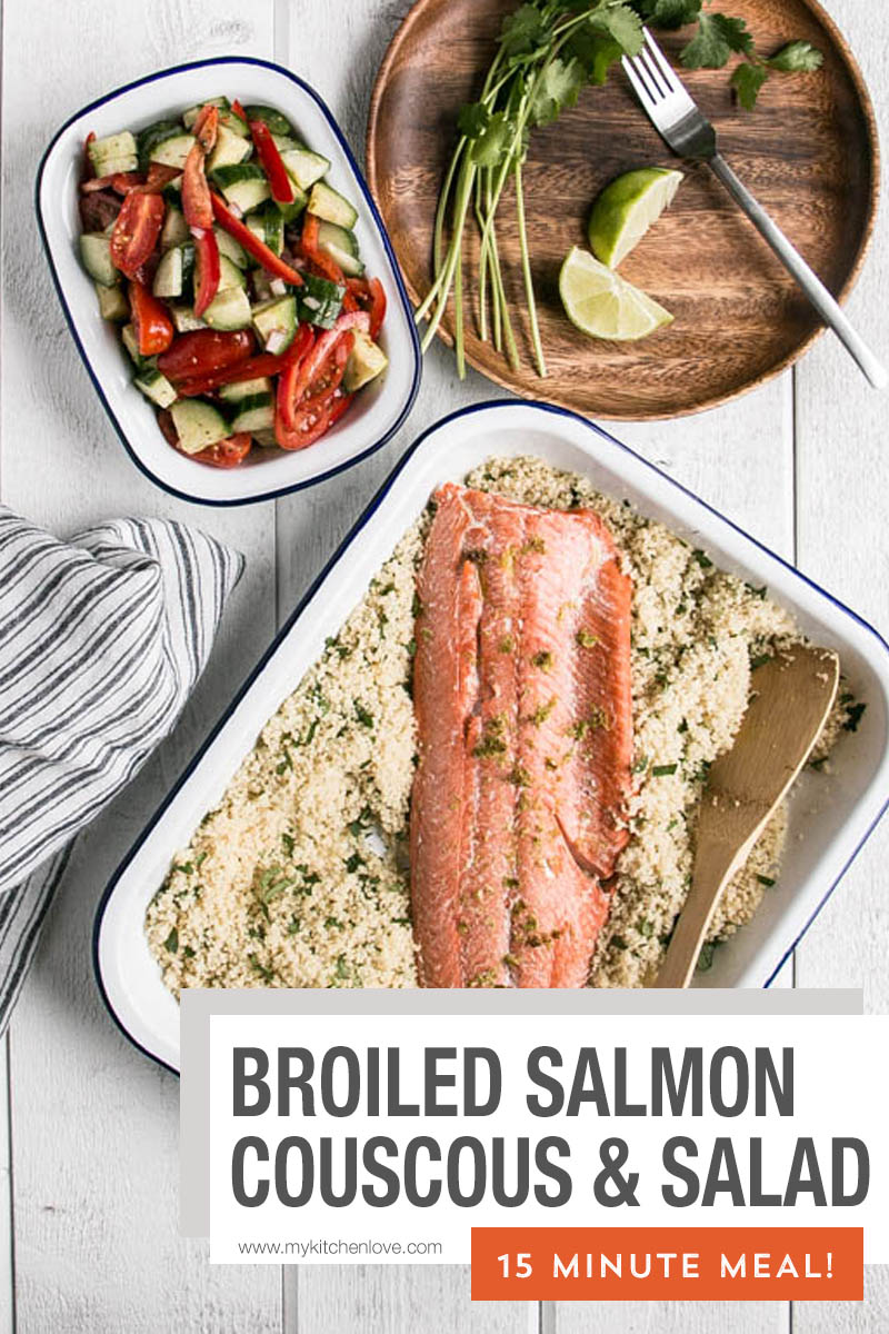 Healthy, quick, and easy 15 minute dinner of Broiled Salmon, Herbed Couscous and Salad, the whole family will love! A great easy dinner idea! via @mykitchenlove
