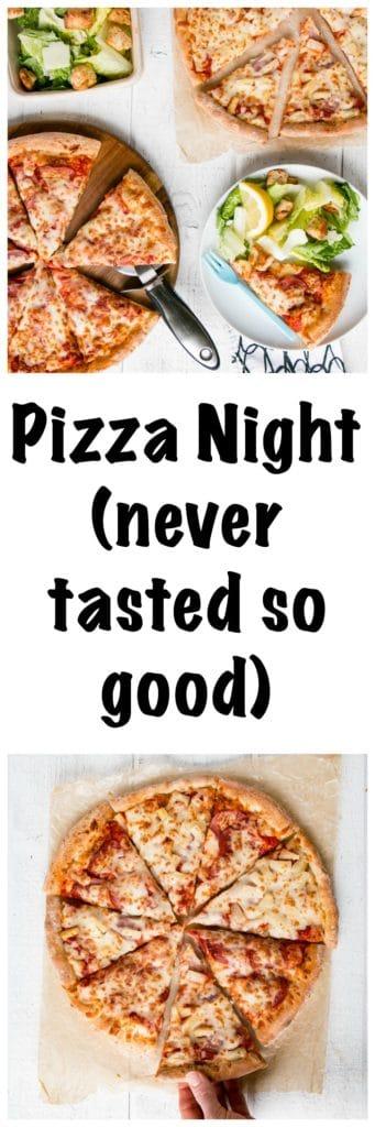Pizza Night   My Kitchen Love