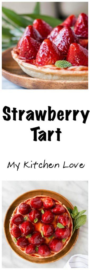 Strawberry Tart | My Kitchen Love. An easy dessert thanks to store-bought pie crust. #pie #dessert