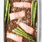 Sheet Pan Salmon, Lentils and Asparagus