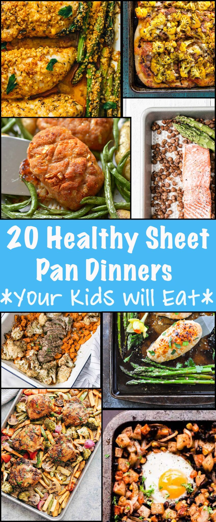 20 Healthy Sheet Pan Dinners Your Kids Will Actually Eat. #healthy #sheetpan #mealprep #kid-friendly