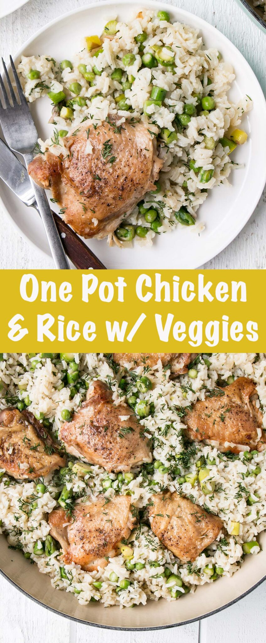 long collage of One Pot Chicken and Rice with Peas and Dill