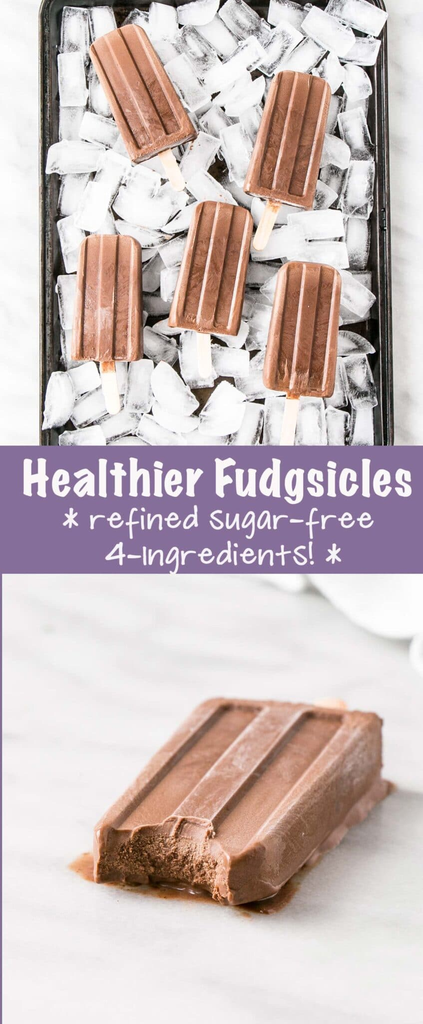 Healthier Homemade Fudgsicles long collage