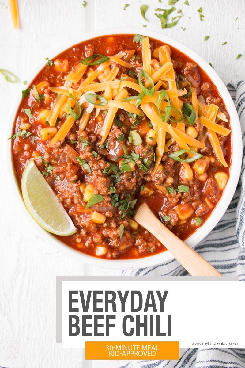 Everyday Beef Chili Recipe My Kitchen Love