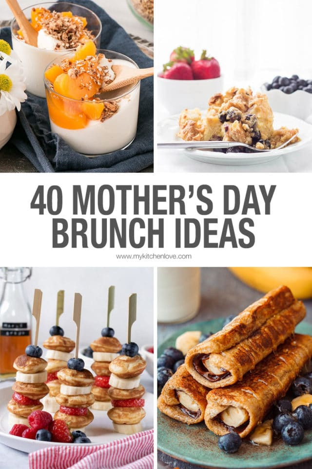 40 Mother's day Brunch Recipes
